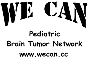 We Can, Pediatric Brain Tumor Network